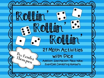 Rollin' Rollin' Rollin': Math Activities with Dice