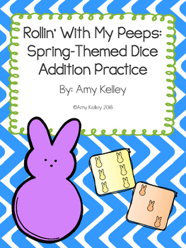 Rollin' With My Peeps Spring-Themed Dice Addition Practice