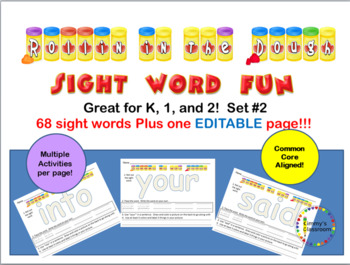 Rollin in the Dough Sight Words With an Editable page! for K, 1, 2 Set 2