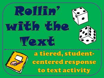 Rollin' with the Text - Reading Center Activities