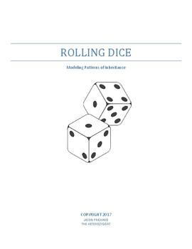 Rolling Dice: Modeling Patterns of Inheritance