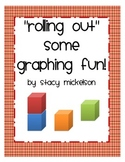 Rolling Out Some Graphing Fun