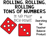 Rolling, Rolling, Rolling Tons of Numbers [12 No Prep Dice Games]