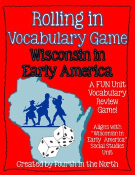Rolling in Vocabulary Game - Wisconsin in Early America