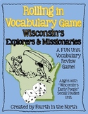 Rolling in Vocabulary Game - Wisconsin's Explorers & Missionaries