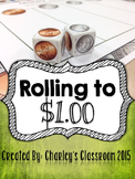 Rolling to $1.00 Counting Money Game (Math)