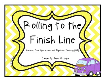 Rolling to the Finish Line Common Core OA