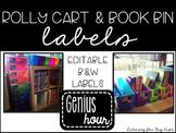 Rolly Cart & Book Bin Black & White Labels EDITABLE
