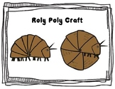 Roly Poly/ Pill Bug Craft
