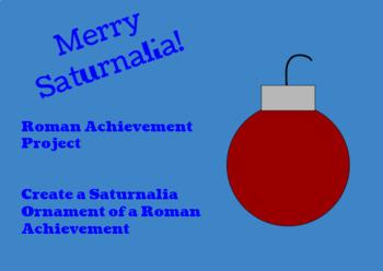 Roman Achievement Saturnalia Ornament