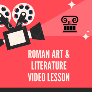 Roman Art and Literature Video Lesson