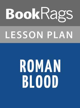 Roman Blood Lesson Plans