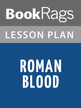 Roman Blood Lesson Plans