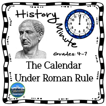 Roman Calendar History Minute Cross Curricular History and Reading Packet