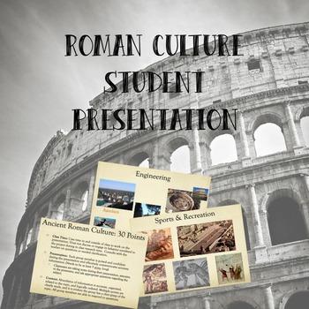 Roman Culture Student Presentation