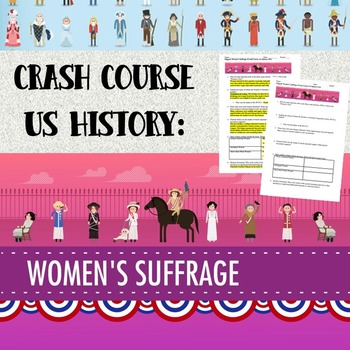 Crash Course - US History: Women's Suffrage (#31)