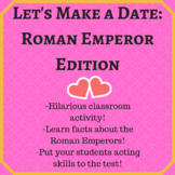 Roman Emperors: Let's Make a Date