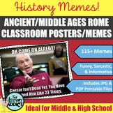 Ancient / Middle Ages Rome Themed Classroom Posters (Memes)