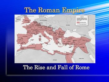 Roman Empire PowerPoint for High School World or Ancient History