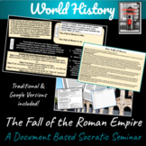 Roman Empire: Why did it die? ~A Document Based Socratic Seminar Activity~