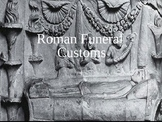Roman Funeral Customs