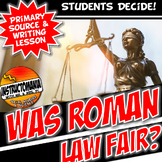 Were the 12 Table Fair? Roman Laws Writing & Literacy Primary Source Activity