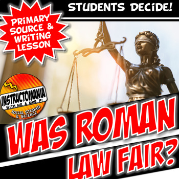 Roman Laws Common Core Writing and Literacy Primary Source