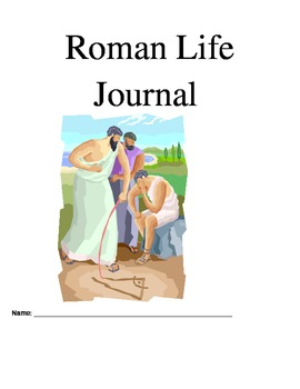 Roman Life- Journal Reflection Prompts