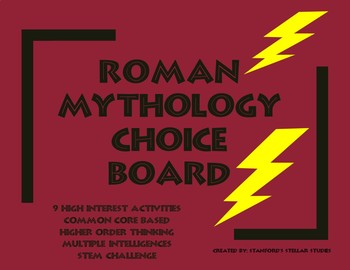Roman Mythology Unit Choice Board Rubric ELA Common Core STEM