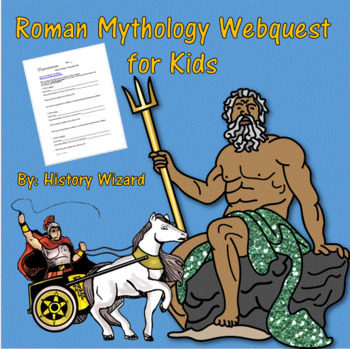 Roman Mythology Webquest for Kids (Great Website)
