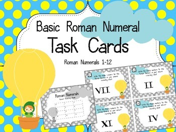 Roman Numeral Task Cards.  Basic.  #1-12 Arabic Numbers Re