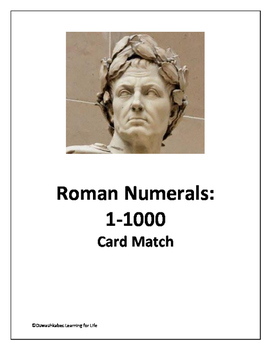 Roman Numerals: 1 -1000 (Card Match)