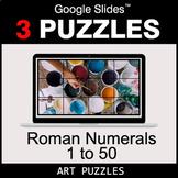 Roman Numerals (1 to 50) - Google Slides - Art Puzzles