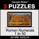 Roman Numerals (1 to 50) - Google Slides - Autumn Puzzles