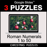 Roman Numerals (1 to 50) - Google Slides - Christmas Puzzles
