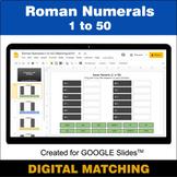 Roman Numerals (1 to 50) - Google Slides - Distance Learni