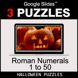Roman Numerals (1 to 50) - Google Slides - Halloween Puzzles