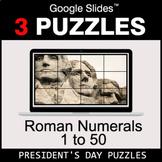 Roman Numerals (1 to 50) - Google Slides - President's Day