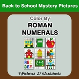 Roman Numerals - Color by Number - Back To School Math Mystery Pictures