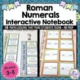 Roman Numerals Interactive Notebook (3.5 weeks of lessons) for Gr. 3-5