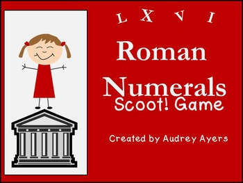 Roman Numerals Scoot Game - Review, Assess, Game, Fun!