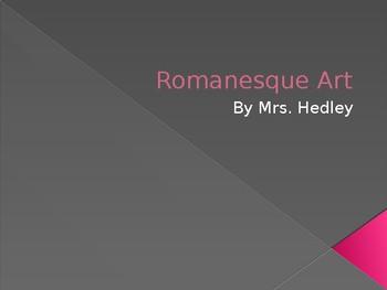 Romanesque Art lecture PPT (AP Art History)