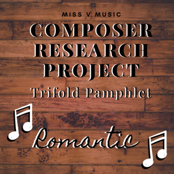 Romantic Composer Research Project (Brochures)