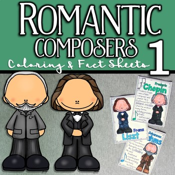 Romantic Composers Coloring and Fact Sheets