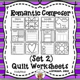 Romantic Composers Quilt Worksheets (Set 2)