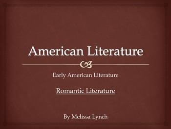 Romantic Era - Early American Literary Movement Series, part III