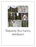 Romantic Era Poetry Webquest