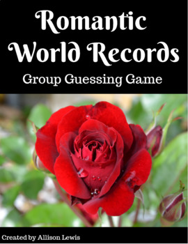 Romantic World Records - Group Guessing Game