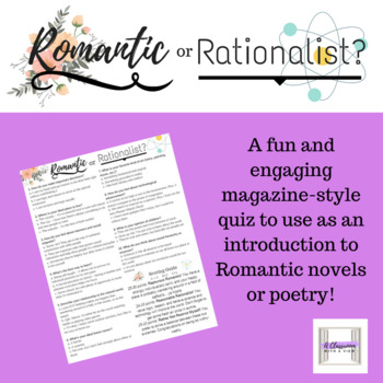 Romantic or Rationalist? Quiz -- Intro Activity for Romantic Novels or Poetry