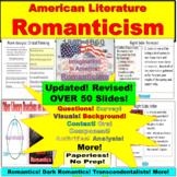 Romanticism, Dark Romantics, Transcendentalism:  Activitie